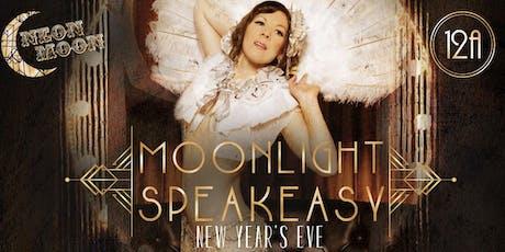 New Year's Eve - Neon Moon - Moonlight Speakeasy tickets