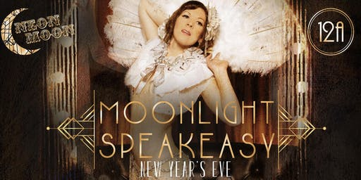 New Year's Eve - Neon Moon - Moonlight Speakeasy
