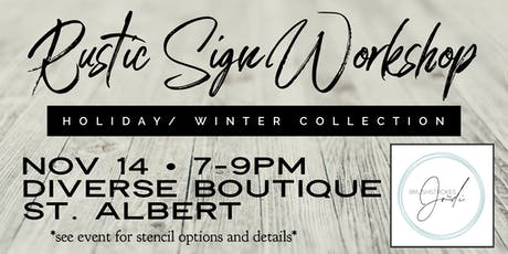 Holiday/Winter Collection - Rustic Sign Workshop - DIVERSE BOUTIQUE, St. AB tickets