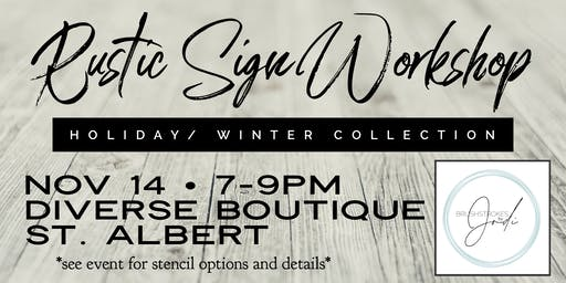 Holiday/Winter Collection - Rustic Sign Workshop - DIVERSE BOUTIQUE, St. AB