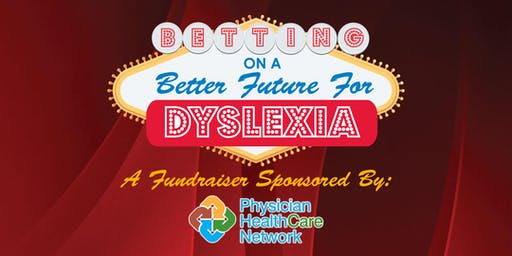 Betting on a Better Future for Dyslexia Fundraiser