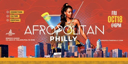 AfropolitanPhilly - Largest Afterwork Cultural Mixer & Party For Black Professionals