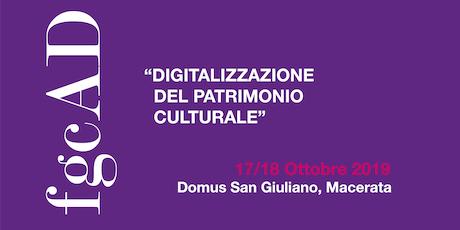 """""""Digitalizzazione del patrimonio culturale"""" - Convegno di studi biglietti"""