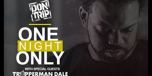 Don Trip - One Night Only - Jackson, MS with Special Guest Trapperman Dale
