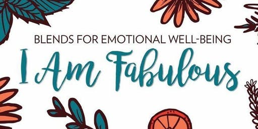 I Am Fabulous Essential Oil Workshop