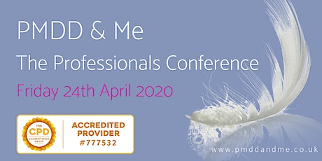 PMDD & Me - The Professionals Conference 2020 tickets