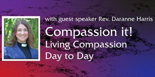LCM Autumn Dinner: Compassion It! with Rev. Daranne Harris