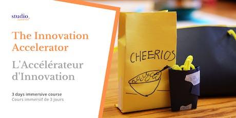 The Innovation Accelerator - Accélérateur tickets