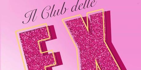 Il Club delle Ex - Il Musical biglietti