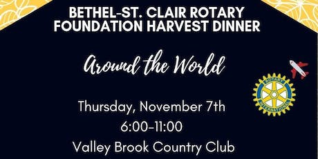 Bethel-St. Clair Rotary Foundation Harvest Dinner:  Dine Around the World tickets
