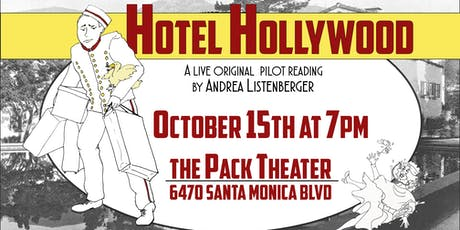 Hotel Hollywood: An Original Pilot Table Read tickets