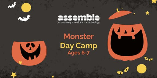 Assemble Day Camp: Monster, Ages 6-7