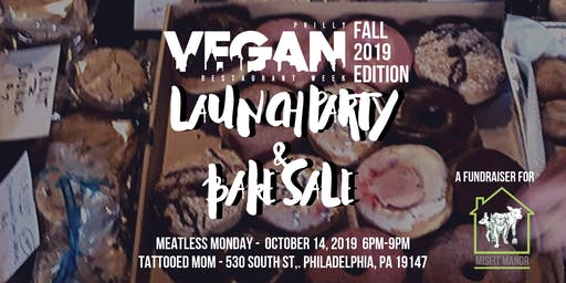 Philly Vegan Restaurant Week Fall 2019 Launch Party & Vegan Bake Sale!