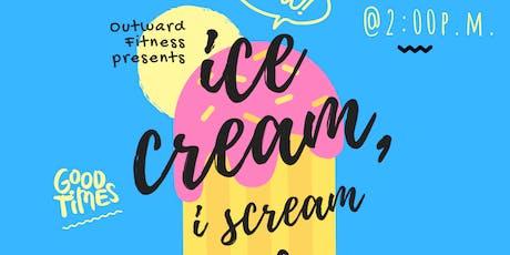 Ice Cream, I Scream Wellness! tickets
