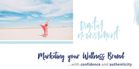 Workshop:How to Market Your Wellness Business with Authenticity tickets