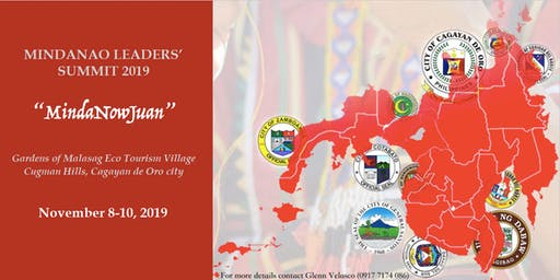"""MindaNowJuan"" Mindanao Leaders' Summit 2019"