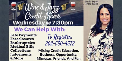 Wine & Jazz Credit Mixer/ Wednesday, September 25th at 7:30pm/ Laurel MD