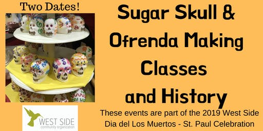 Sugar Skull & Ofrenda Making Classes and History