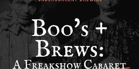 Boo's & Brews: A Freakshow Cabaret tickets