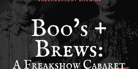 Boo's & Brews: A Freakshow Cabaret