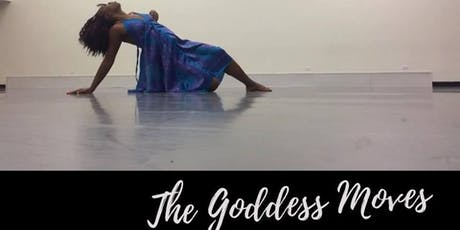 The Goddess Moves- Open House tickets