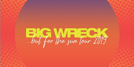 Big Wreck -But For The Sun Tour tickets