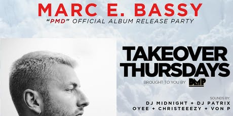 Marc E. Bassy - PMD Album Release Party at Harlot SF (Thursday 09.26.19) tickets