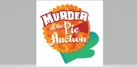 Murder at the Pie Auction tickets