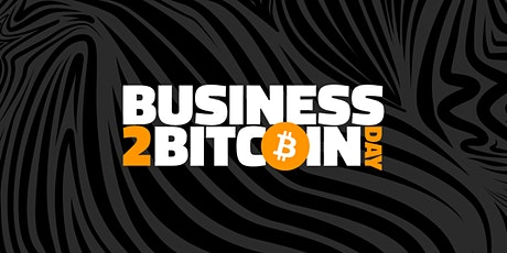 Business 2 Bitcoin Day tickets
