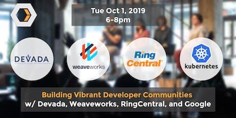 Building Vibrant Developer Communities tickets
