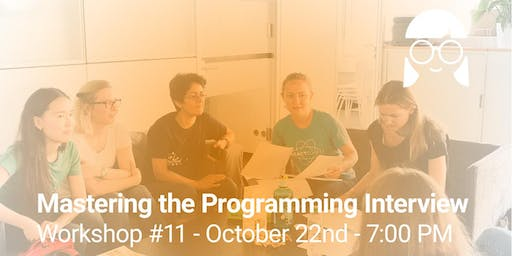 Workshop: Mastering the Programming Interview #11