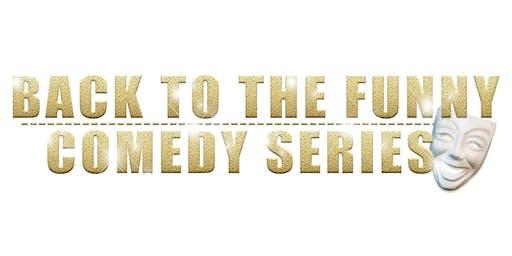 Back To The Funny (Atlanta GA)