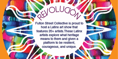 Revolución- a Latinx Pop Up Art show!