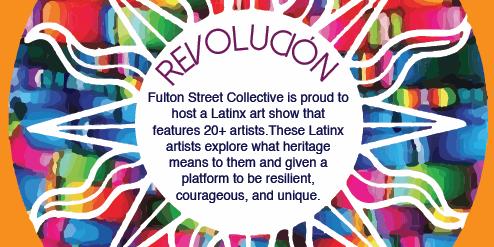 Revolución- a Latinx Pop Up Art show!