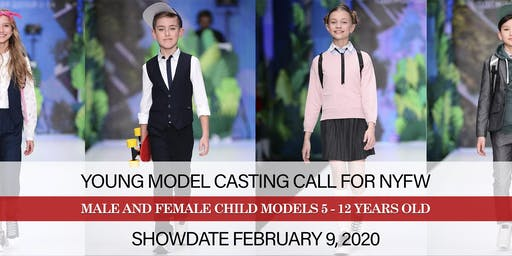 KID MODELS CASTING CALL FOR NEW YORK FASHION WEEK