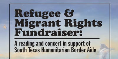 ¡South Texas Refugee & Migrant Rights Fundraiser!