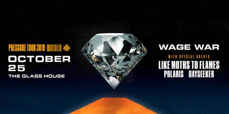 Wage War with Like Moth to Flames, Polaris, Dayseeker tickets