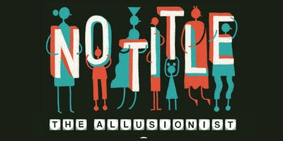 The Allusionist Live 2019: No Title [PODCAST] - @FREMONT ABBEY