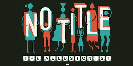 The Allusionist Live 2019: No Title [PODCAST] - @FREMONT ABBEY tickets