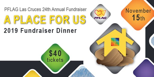 PFLAG Las Cruces 24th Annual Fundraiser Dinner