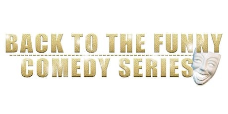 Back To The Funny (Augusta GA) tickets