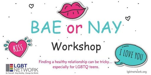 Bae or Nay? Workshop for Young Adults