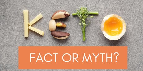 Ketogenic Diet: Fact or Myth? tickets