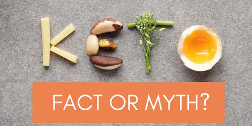 Ketogenic Diet: Fact or Myth?