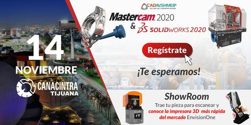 Lanzamiento SolidWorks & Mastercam 2020, Tijuana B.C