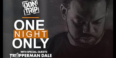 Don Trip - One Night Only -Jonesboro, AR with Special Guest Trapperman Dale