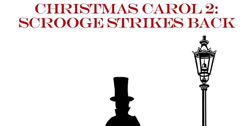 Christmas Carol 2: Scrooge Strikes Back