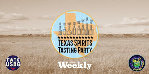 FW Cocktail Week - TEXAS SPIRITS NIGHT