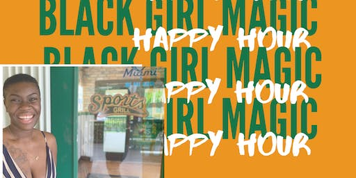 Black Girl Magic Happy Hour