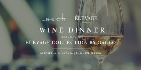 Elevage Collection by Gallo Wine Dinner tickets